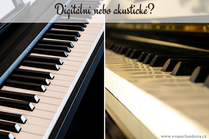 Výhody a nevýhody digitálních a akustických pianin